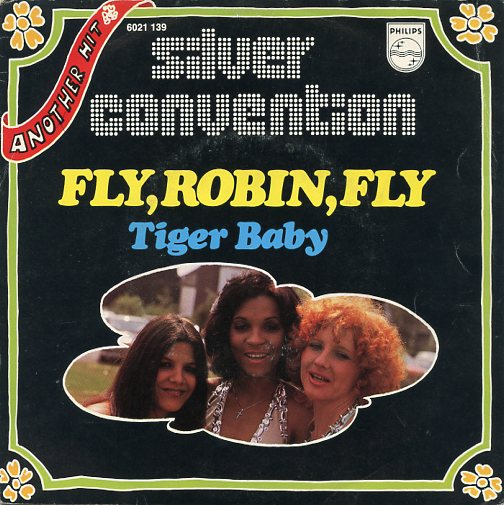 "SILVER CONVENTION ""Fly, Robin, fly"" (b)"